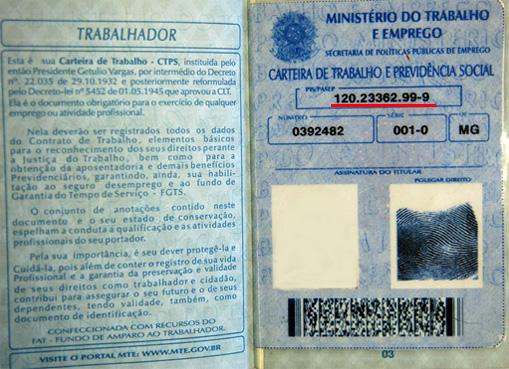 O número do PIS pode ser encontrado na sua carteira de trabalho